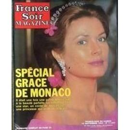 France Soir Magazine N� 11847 Du 18/09/1982 - Special Grace De Monaco.
