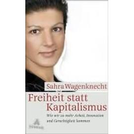 Freiheit Statt Kapitalismus de Sarah Wagenknecht