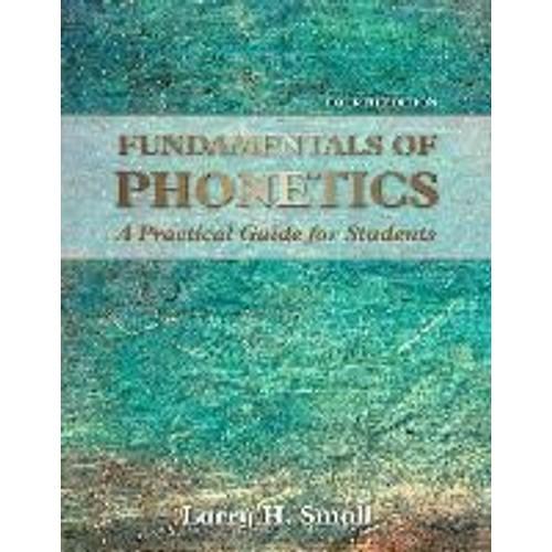 0b650a863d2 fundamentals-of-phonetics-practical-guide-for-students-de-larry-h-small-1208033442 L.jpg