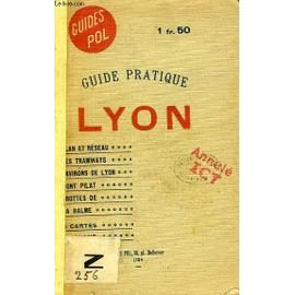 Guide Pratique De Lyon Et De Sa Region de Toursier G