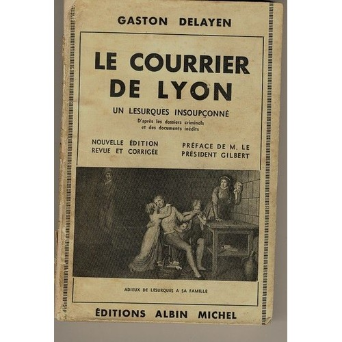 le courrier de lyon de gaston delayen achat vente neuf occasion. Black Bedroom Furniture Sets. Home Design Ideas