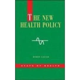 The New Health Policy de Gauld Robin