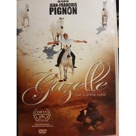Gazelle - Une histoire vraie