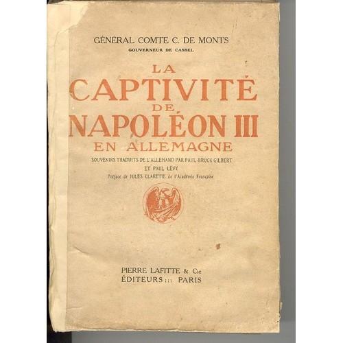 aa74da738c5 general-comte-c-de-monts-gouverneur-de-cassel-la-captivite-de-napoleon-trois-en-allemagne- livre-ancien-856230991 L.jpg