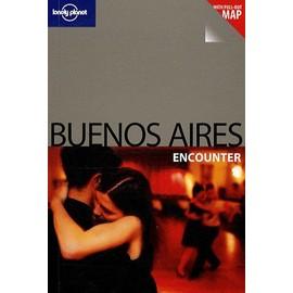 Buenos Aires Encounter de Bridget Gleeson