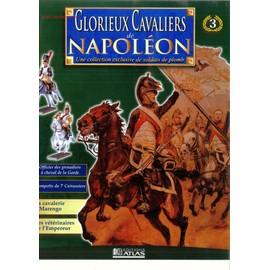 Glorieux Cavaliers De Napoleon 3