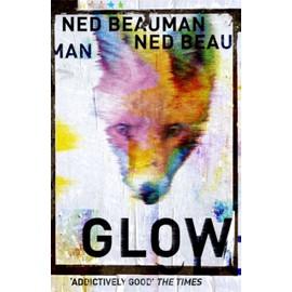 Glow de Ned Beauman