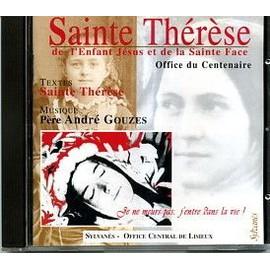 Sainte Therese : Office Du Centenaire Capella Sylvaniensis - R.P. Andre Gouzes