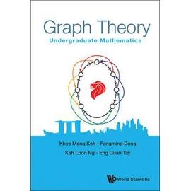 Graph Theory: Undergraduate Mathematics de Collectif