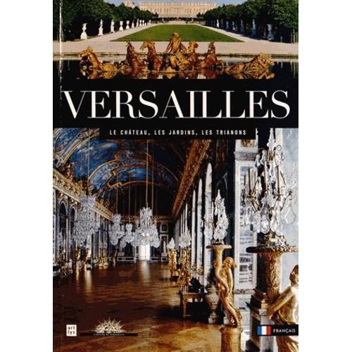 Versailles le ch teau les jardins les trianons de - Le jardin de versailles histoire des arts ...