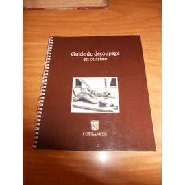 Guide Du D�coupage En Cuisine de Roger Lallemand
