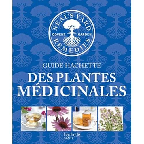 Guide hachette des plantes m dicinales de hachette pratique - Plantes succulentes guide pratique ...