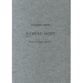 Hameau Mort de Jacques Josse