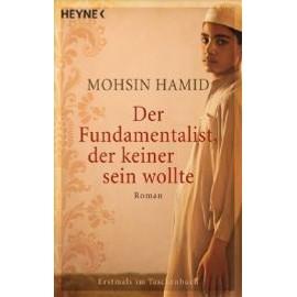 Hamid, M: Fundamentalist, Der Keiner Sein Wollte