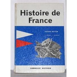 Histoire De France Cours Moyen de Grimal H.