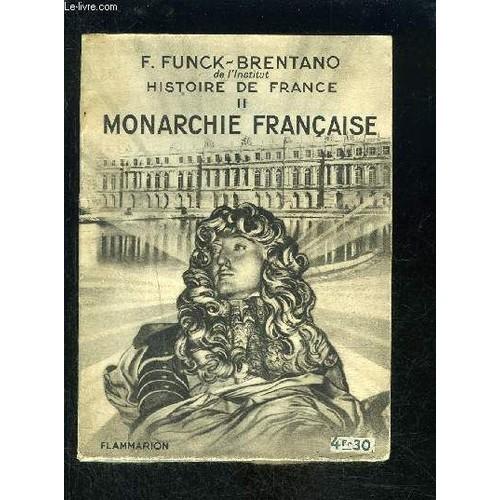 Histoire De France Ii Monarchie Francaise Collection Hier Et Aujourd Hui