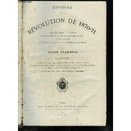 Histoire De La R�volution De 1870 - 1871. de jules claretie