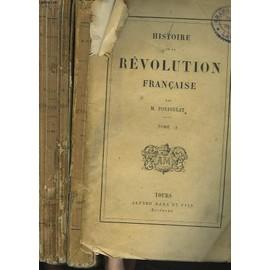 Histoire De La Revolution Francaise. Tome I Et Ii. de M Poujoulat