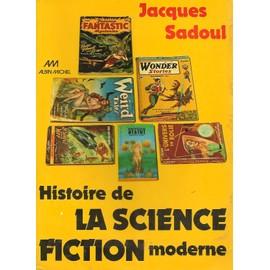 Histoire De La Science Fiction Moderne de Jacques Sadoul