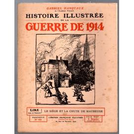 https://pmcdn.priceminister.com/photo/histoire-illustree-de-la-guerre-de-1914-gabriel-hanotaux-fascicule-n68-1032700338_ML.jpg