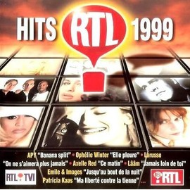 Hits Rtl 1999 - Axelle Red / Carole Fredericks / Marianne Molina / Apy ...