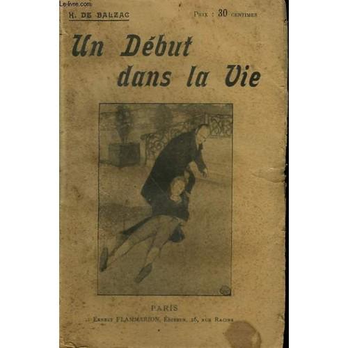 Un Debut Dans La Vie  Collection   Oeuvres De Balzac De