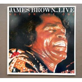 Hot On The One - James Brown