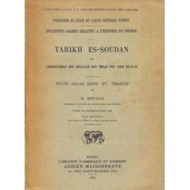 Tarikh Es-Soudan, Documents Arabes Relatifs � L'histoire Du Soudan de Houdas, Octave