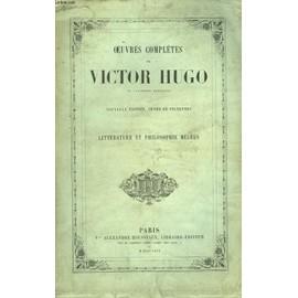 Oeuvres Complètes De Victor Hugo. Littérature Et ...