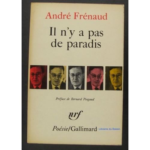 Il Ny A Pas De Paradis Poemes 1943 1960 De André Frénaud