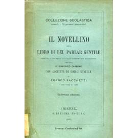 Il Novellino, Ossia Libro Di Bel Parlar Gentile   de CARBONE DOMENICO