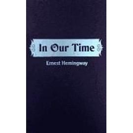 In Our Time de Ernest Hemingway