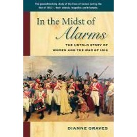In The Midst Of Alarms de Diane Graves