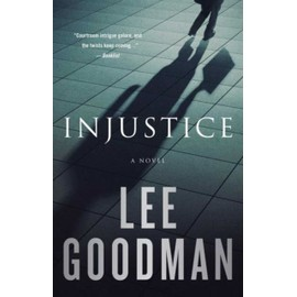 Injustice de Lee Goodman