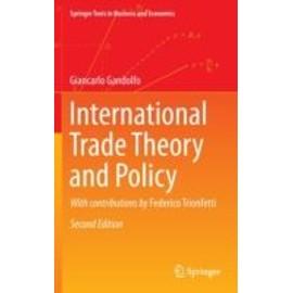 International Trade Theory And Policy de Giancarlo Gandolfo