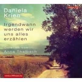 Irgendwann Werden Wir Uns Alles Erz�hlen de Daniela Krien