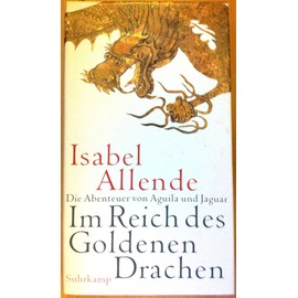 Im Reich Des Goldenen Drachen de Isabel Allende