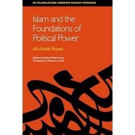 Islam And The Foundations Of Political Power de Abdou Filali-Ansary