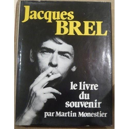Jacques brel le livre du souvenir de martin monestier for Le grand livre du minimalisme