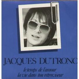 Le temps de l'amour - Jacques Dutronc