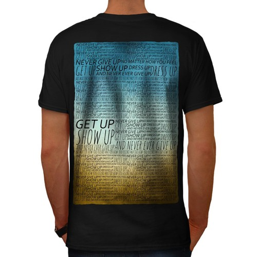 jamais-donner-en-haut-obtenir-slogan-la-vie-mots-men-t-shirt-back-wellcoda-1162203281 L.jpg b326670219da