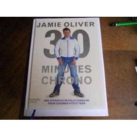jamie olivier 30 minutes chrono de jamie oliver format reli. Black Bedroom Furniture Sets. Home Design Ideas