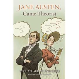Jane Austen, Game Theorist de Michael Suk-Young Chwe