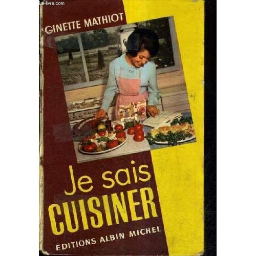 Je sais cuisiner nouvelle edition revue et augmentee for Mr cuisine edition plus