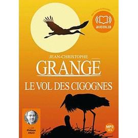 Le vol des cigognes de jean christophe grang - Dernier livre de jean christophe grange ...