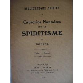 Causeries Nantaises Sur Le Spiritisme de Jean Rouxel
