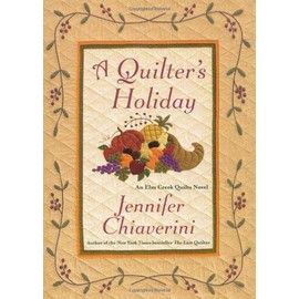 Quilters Holiday de Jennifer Chiaverini