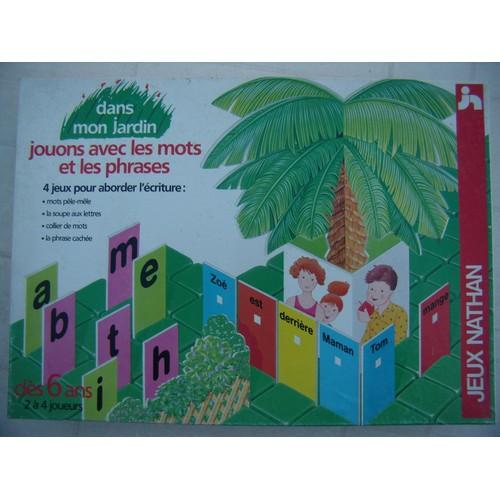 jeu dans mon jardin jouons avec les mots et les phrases 4 jeux pour aborder l 39 criture. Black Bedroom Furniture Sets. Home Design Ideas