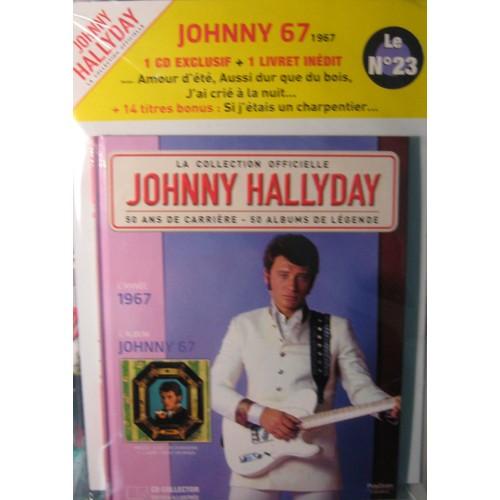 johnny 67 johnny hallyday n 23 la collection officielle cd album. Black Bedroom Furniture Sets. Home Design Ideas