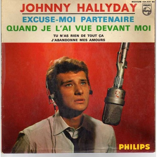 excuse moi partenaire de johnny hallyday en vinyle 45 tours pas cher ou d 39 occasion. Black Bedroom Furniture Sets. Home Design Ideas